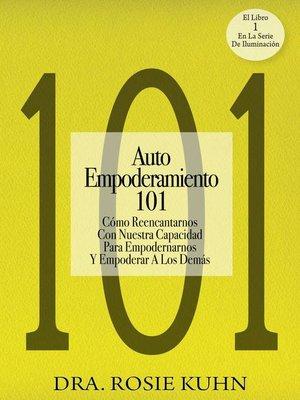 cover image of Auto Empoderamiento 101