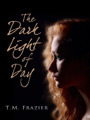 DARK LIGHT OF DAY TM FRAZIER PDF DOWNLOAD