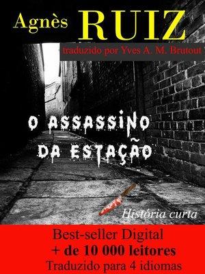 cover image of O assassino da estação