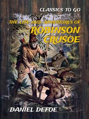 cover image of The Life and Adventures of Robinson Crusoe