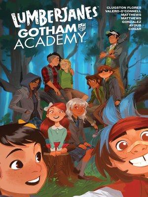 cover image of Lumberjanes/Gotham Academy