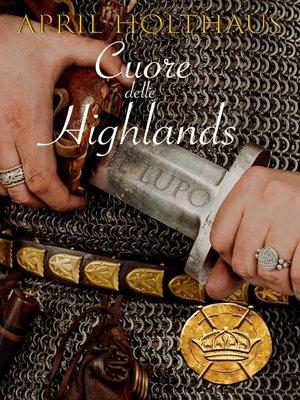 cover image of Cuori delle Highlands. Il Lupo