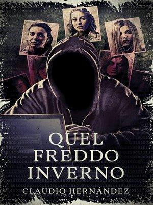 cover image of Quel Freddo Inverno