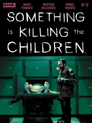 cover image of Something is Killing the Children, Issue 12