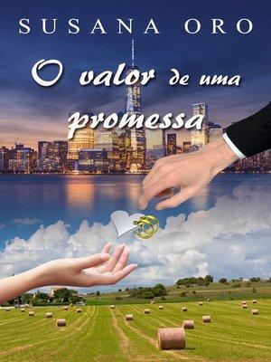cover image of O valor de uma promessa