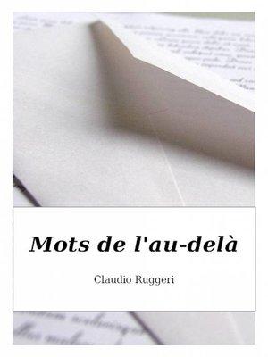 cover image of Mots de l'au-delà