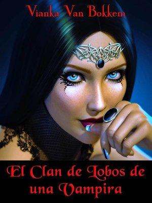 cover image of Vampira Criada por Lobos