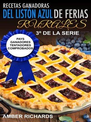 cover image of Recetas Ganadoras del Listón Azul de Ferias Rurales