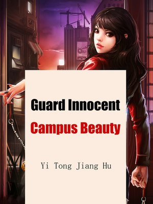cover image of Guard Innocent Campus Beauty