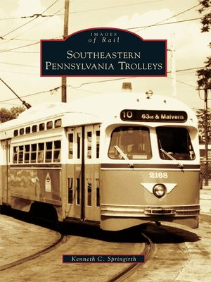 cover image of Southeastern Pennsylvania Trolleys