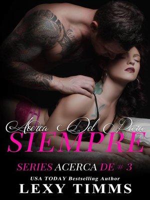 cover image of Acerca Del Para Siempre
