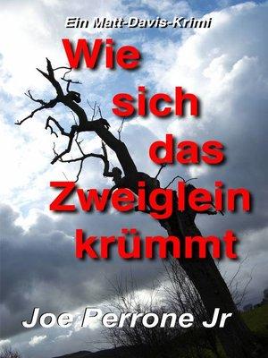 cover image of Wie sich das Zweiglein krümmt