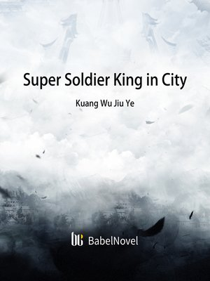 cover image of Super Soldier King in City