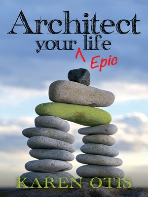 cover image of Architect Your Epic Life