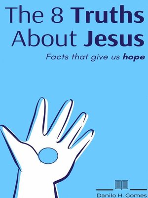 cover image of The 8 Truths About Jesus