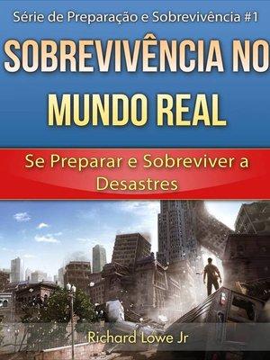 cover image of Sobrevivência no Mundo Real