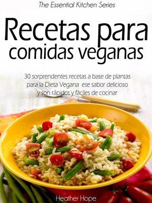 cover image of Recetas para comidas veganas