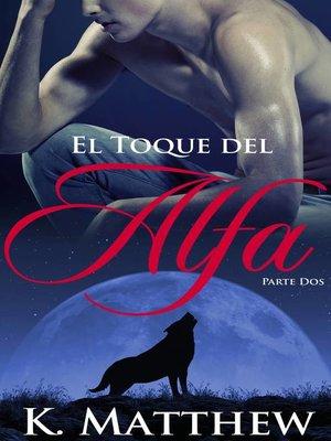cover image of El Toque del Alfa