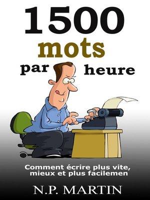 cover image of 1500 mots par heure