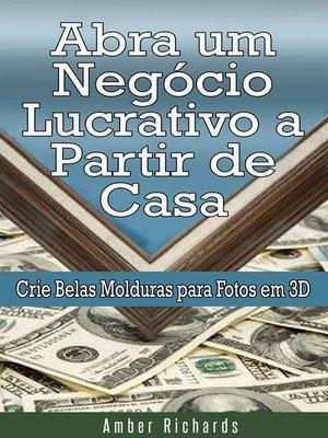 cover image of Abra um Negócio Lucrativo a Partir de Casa