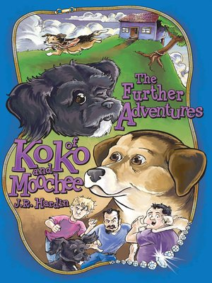 cover image of The Further Adventures of Koko and Moochee
