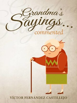 cover image of Grandma's sayings... commented
