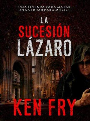 cover image of La sucesión Lázaro