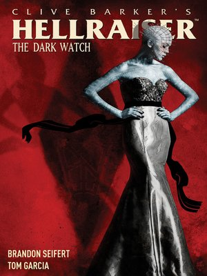 cover image of Clive Barker's Hellraiser: The Dark Watch (2013), Volume 1