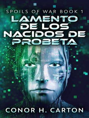 cover image of Lamento de los Nacidos de Probeta