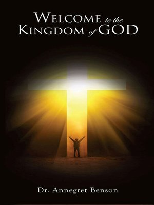 cover image of Welcome to the Kingdom of God