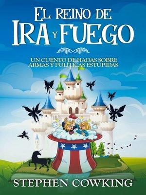 cover image of El reino de Ira y fuego