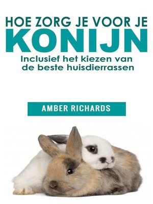 cover image of Hoe zorg je voor je konijn