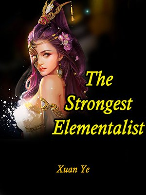 cover image of The Strongest Elementalist
