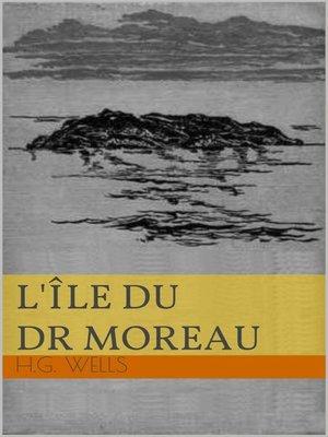 cover image of L'Île du Docteur Moreau
