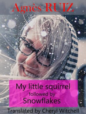 cover image of My Little Squirrel Followed by Snowflakes