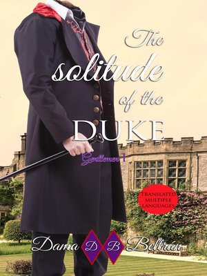 cover image of The Solitude of the Duke