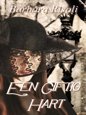 cover image of Een Giftig Hart