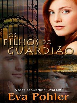 cover image of Os Filhos Do Guardião
