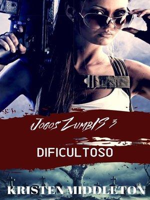 cover image of Jogos Zumbis 3 (dificultoso)