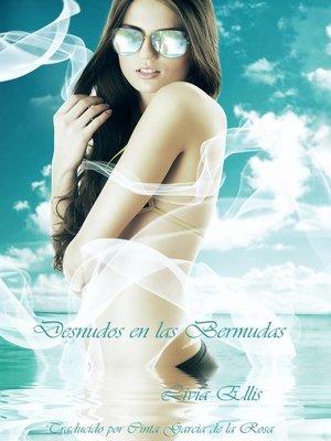 cover image of Desnudos en las Bermudas