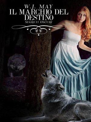 cover image of Il marchio del destino