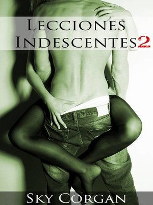 cover image of Lecciones Indecentes 2