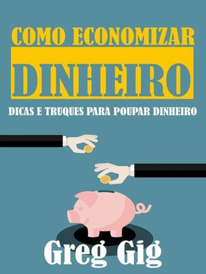 cover image of Como Economizar Dinheiro