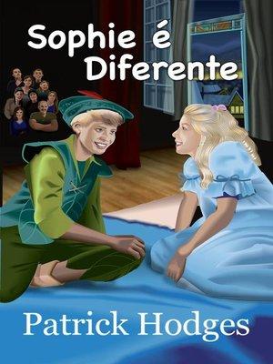 cover image of Sophie é Diferente