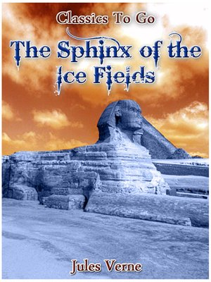 cover image of The Sphinx of the Ice Fields