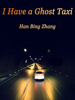 cover image of I Have a Ghost Taxi