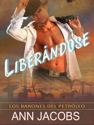 cover image of Liberándose