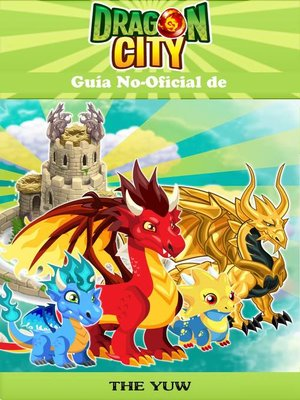 cover image of Guía No-Oficial de Dragon City