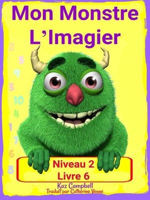 cover image of Mon Monstre L'Imagier – Niveau 2 Livre 6