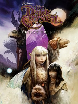 cover image of The Dark Crystal: Artist Tribute